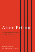 After Prison: Navigating Employment and Reintegration