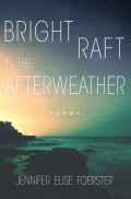 Bright Raft in the Afterweather Cover