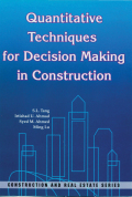 Quantitative Techniques for Decision Making in Construction