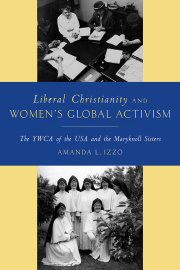 Liberal Christianity and Women's Global Activism