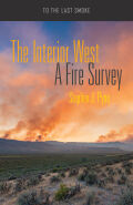 The Interior West: A Fire Survey