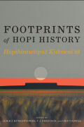 Footprints of Hopi History: Hopihiniwtiput Kukveni'at