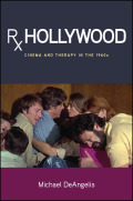 Rx Hollywood: Cinema and Therapy in the 1960s