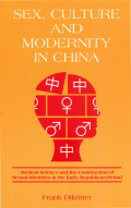 Sex, Culture and Modernity in China