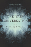 The Vain Conversation: A Novel