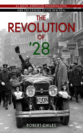 The Revolution of '28: Al Smith, American Progressivism, and the Coming of the New Deal
