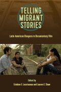 Telling Migrant Stories: Latin American Diaspora in Documentary Film