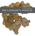 The Lapidary's Nosegay Cover
