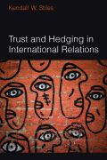 Trust and Hedging in International Relations