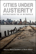 Cities under Austerity: Restructuring the US Metropolis