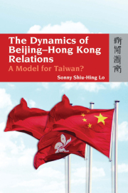 The Dynamics of Beijing-Hong Kong Relations