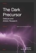 Dark Precursor: Deleuze and Artistic Research