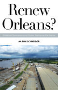 Renew Orleans?: Globalized Development and Worker Resistance after Katrina