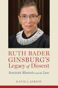 Ruth Bader Ginsburg's Legacy of Dissent cover