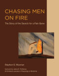 Chasing Men on Fire: The Story of the Search for a Pain Gene