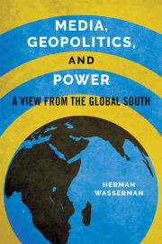 Media, Geopolitics, and Power