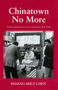 Chinatown No More: Taiwan Immigrants in Contemporary New York