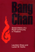 Bang Chan: Social History of a Rural Community in Thailand