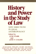 History and Power in the Study of Law: New Directions in Legal Anthropology