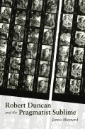 Robert Duncan and the Pragmatist Sublime