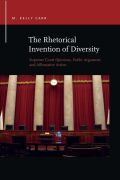 The Rhetorical Invention of Diversity: Supreme Court Opinions, Public Arguments, and Affirmative Action