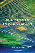 Planetary Improvement: Cleantech Entrepreneurship and the Contradictions of Green Capitalism