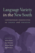 Language Variety in the New South: Contemporary Perspectives on Change and Variation