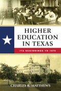 Higher Education in Texas: Its Beginnings to 1970