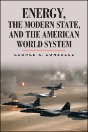 Energy, the Modern State, and the American World System