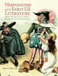 Hispanicism and Early US Literature cover