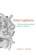 Interruptions: The Fragmentary Aesthetic in Modern Literature