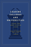Leading Colleges and Universities: Lessons from Higher Education Leaders