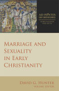 Marriage and Sexuality in Early Christianity: