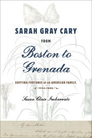 Sarah Gray Cary from Boston to Grenada