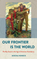 Our Frontier Is the World