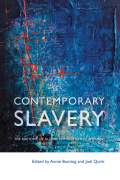 Contemporary Slavery: The Rhetoric of Global Human Rights Campaigns
