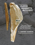 Clovis Mammoth Butchery: The Lange/Ferguson Site and Associated Bone Tool Technology