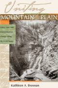 Uniting Mountain and Plain: Cities, Law, and Environmental Change along the Front Range