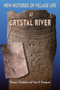 New Histories of Village Life at Crystal River