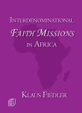 Interdenominational Faith Missions in Africa