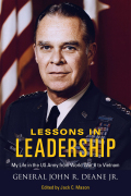 Lessons in Leadership: My Life in the US Army from World War II to Vietnam