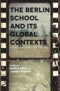The Berlin School and Its Global Contexts: A Transnational Art Cinema
