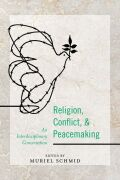 Religion, Conflict, and Peacemaking