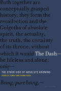 The Dash—The Other Side of Absolute Knowing: The Other Side of Absolute Knowing