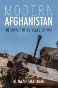 Modern Afghanistan: The Impact of 40 Years of War