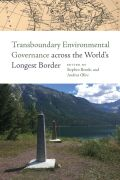 Transboundary Environmental Governance Across the World's Longest Border