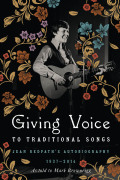 Giving Voice to Traditional Songs: Jean Redpath's Autobiography, 1937-2014