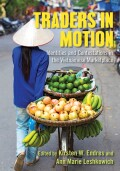 Traders in Motion: Identities and Contestations in the Vietnamese Marketplace