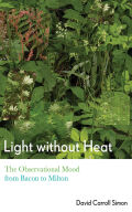 Light without Heat: The Observational Mood from Bacon to Milton