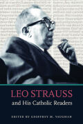 Leo Strauss and His Catholic Readers